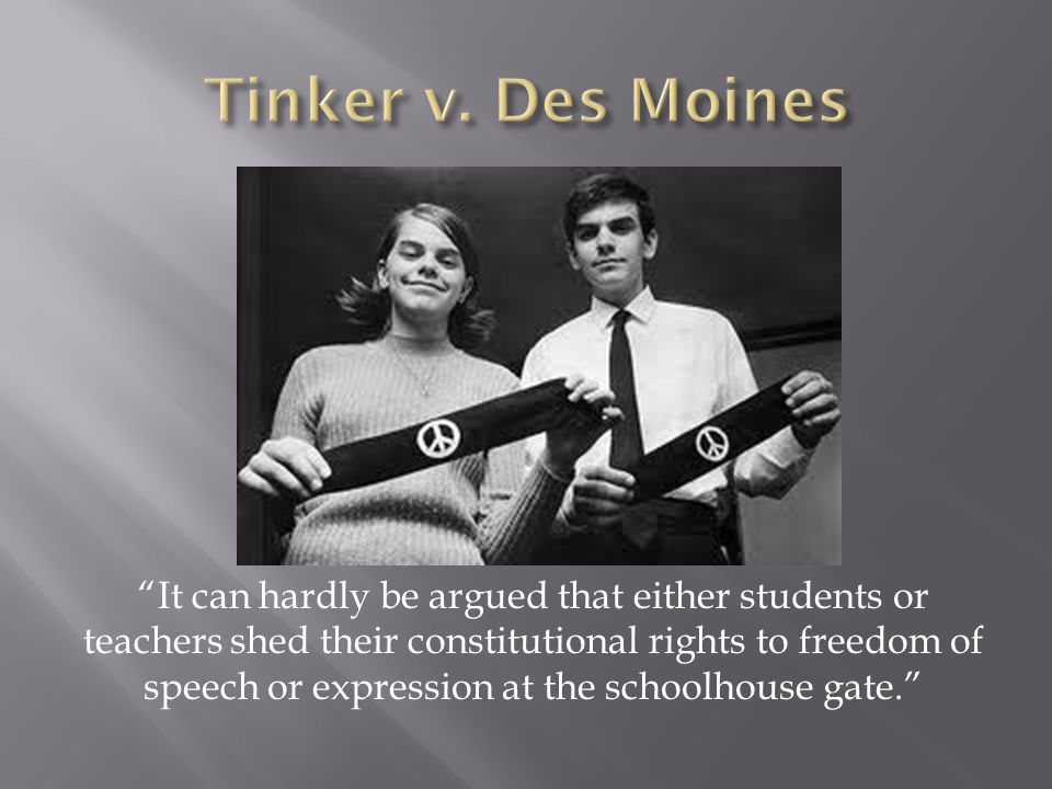 It can hardly be argued that either students or teachers shed their constitutional rights to freedom of speech or expression at the schoolhouse gate.