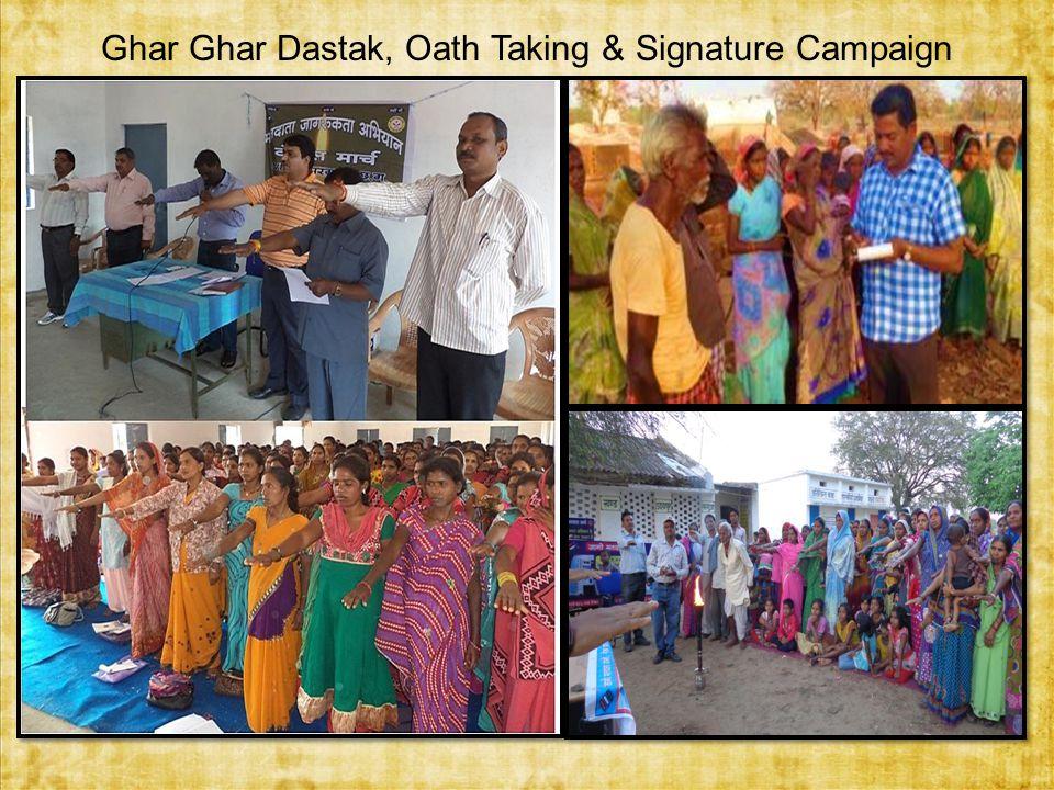 Ghar Ghar Dastak, Oath Taking & Signature Campaign
