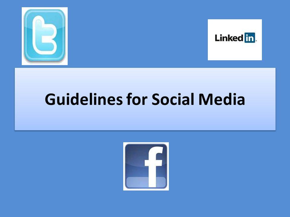 Guidelines for Social Media