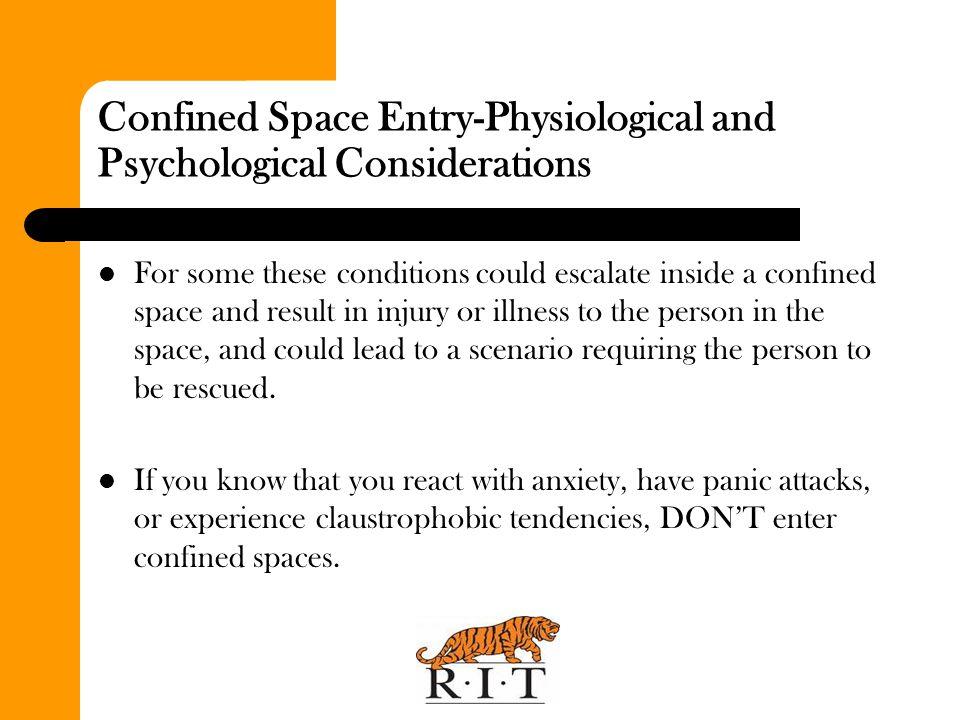 Confined Space Hazards - Oxygen Deficient Atmospheres 19.5 %Minimum acceptable oxygen level.