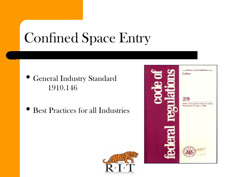 Confined Space Definition A space that: Is large enough and configured so employee can bodily enter; AND Has a limited/restricted means for entry or exit; AND Is not designed for continuous occupancy.