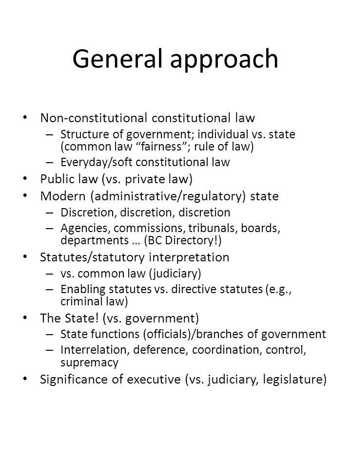 General approach (general vs.special part) General principles, not doctrinal details – vs.