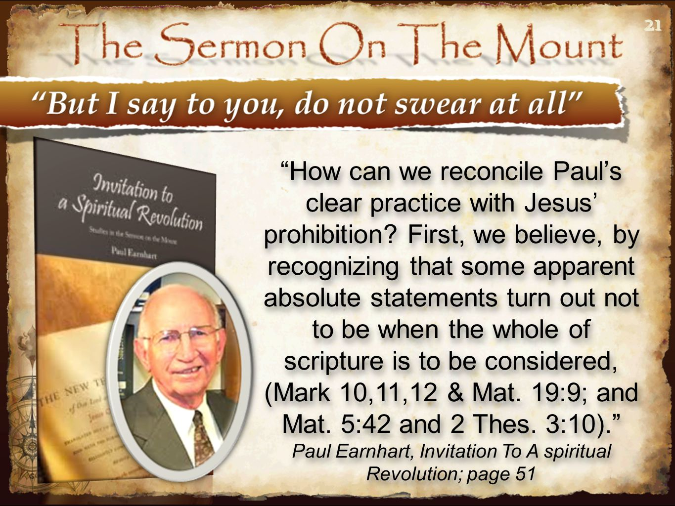 """2121 """"How can we reconcile Paul's clear practice with Jesus' prohibition? First, we believe, by recognizing that some apparent absolute statements tur"""