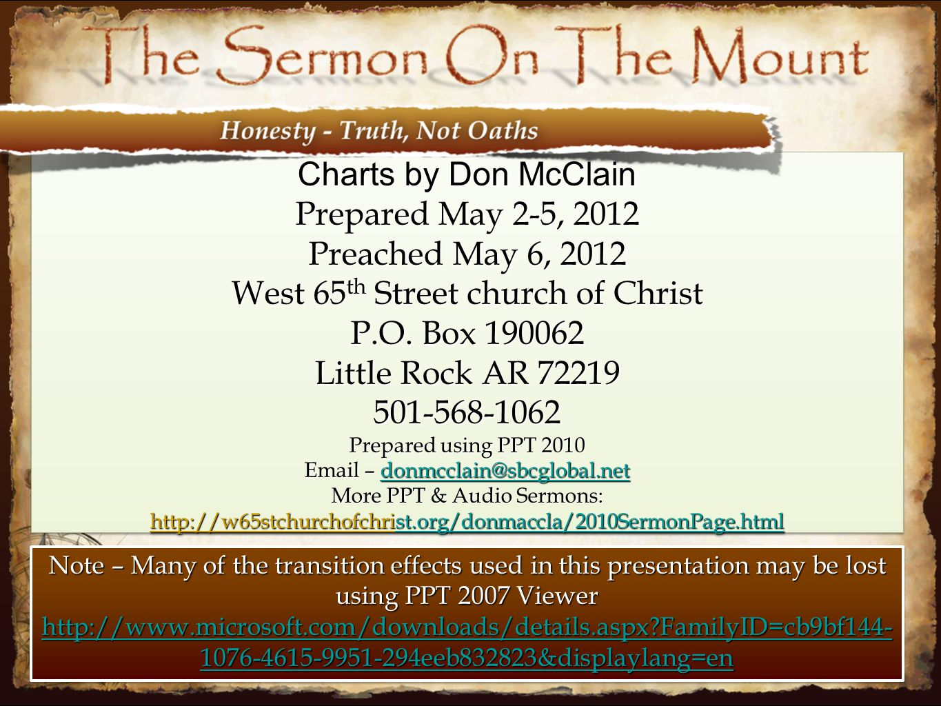 Charts by Don McClain Prepared May 2-5, 2012 Preached May 6, 2012 West 65 th Street church of Christ P.O. Box 190062 Little Rock AR 72219 501-568-1062