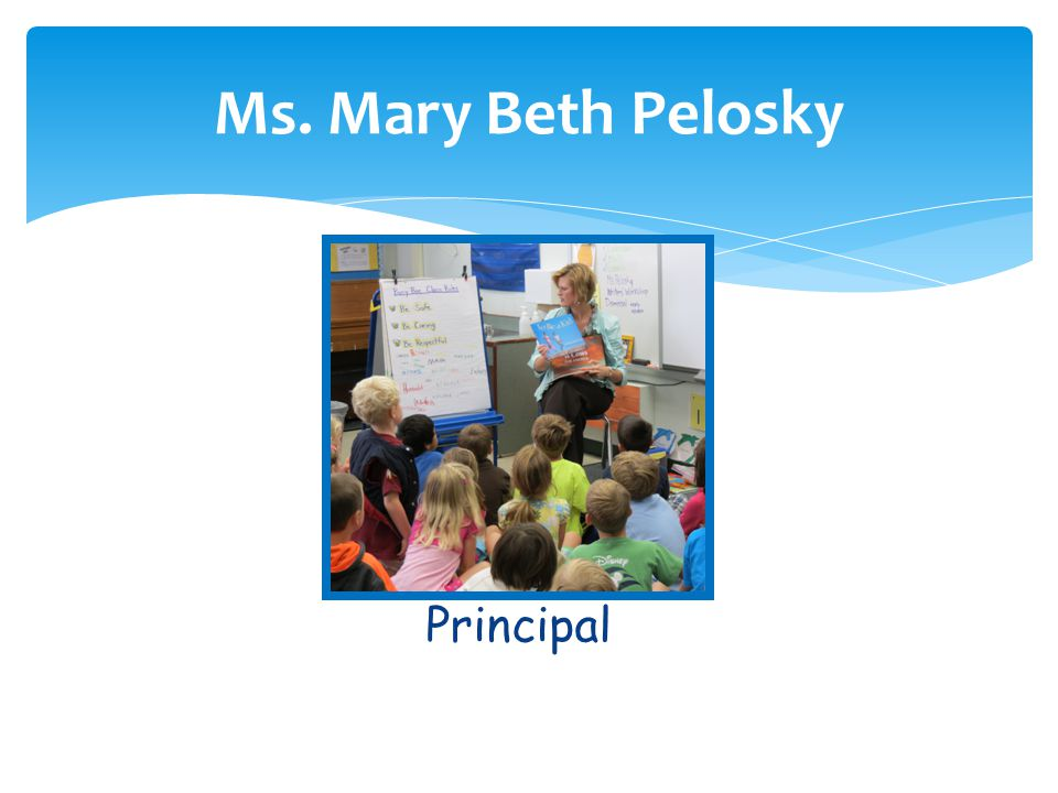 Ms. Mary Beth Pelosky Principal