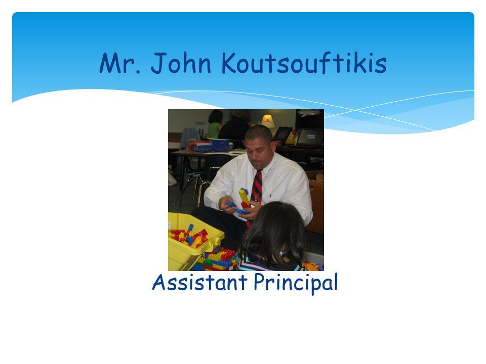 Assistant Principal Mr. John Koutsouftikis