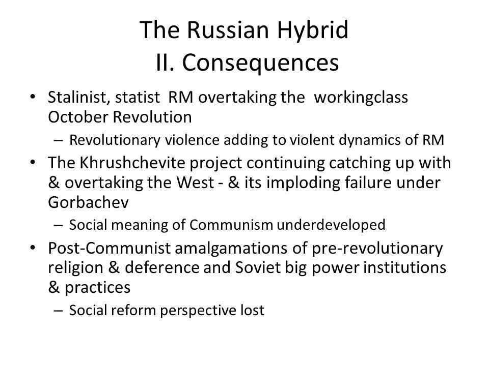 The Russian Hybrid II.