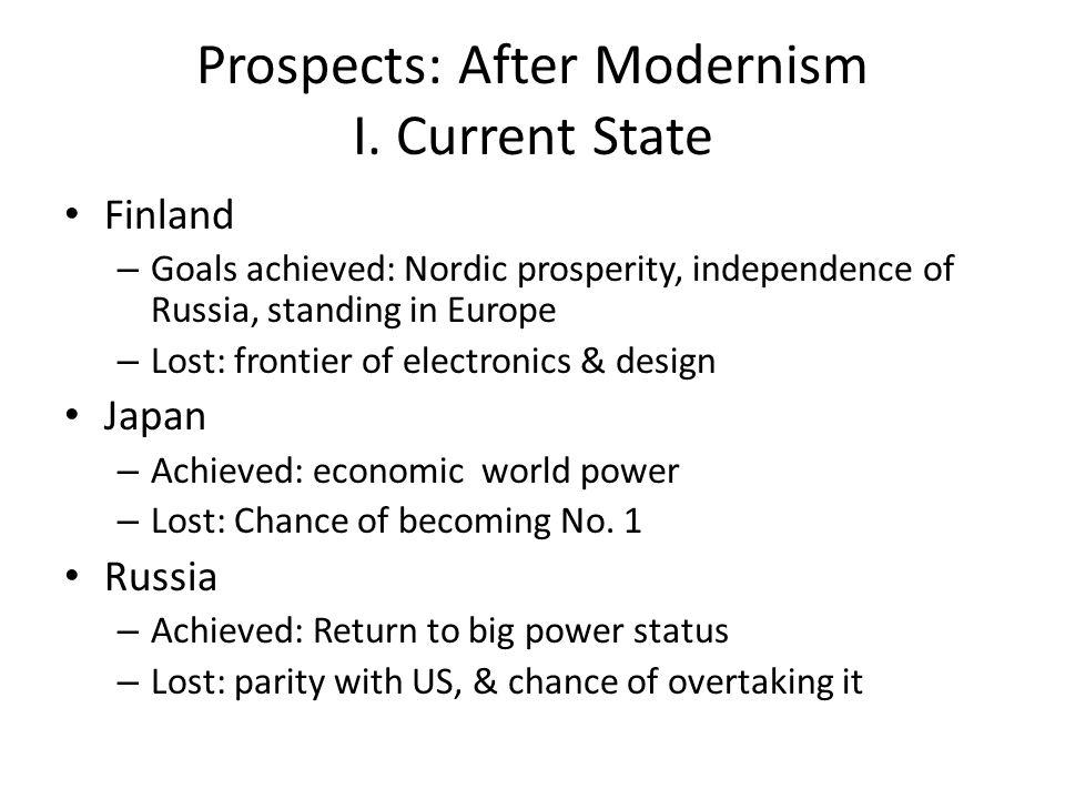 Prospects: After Modernism I.