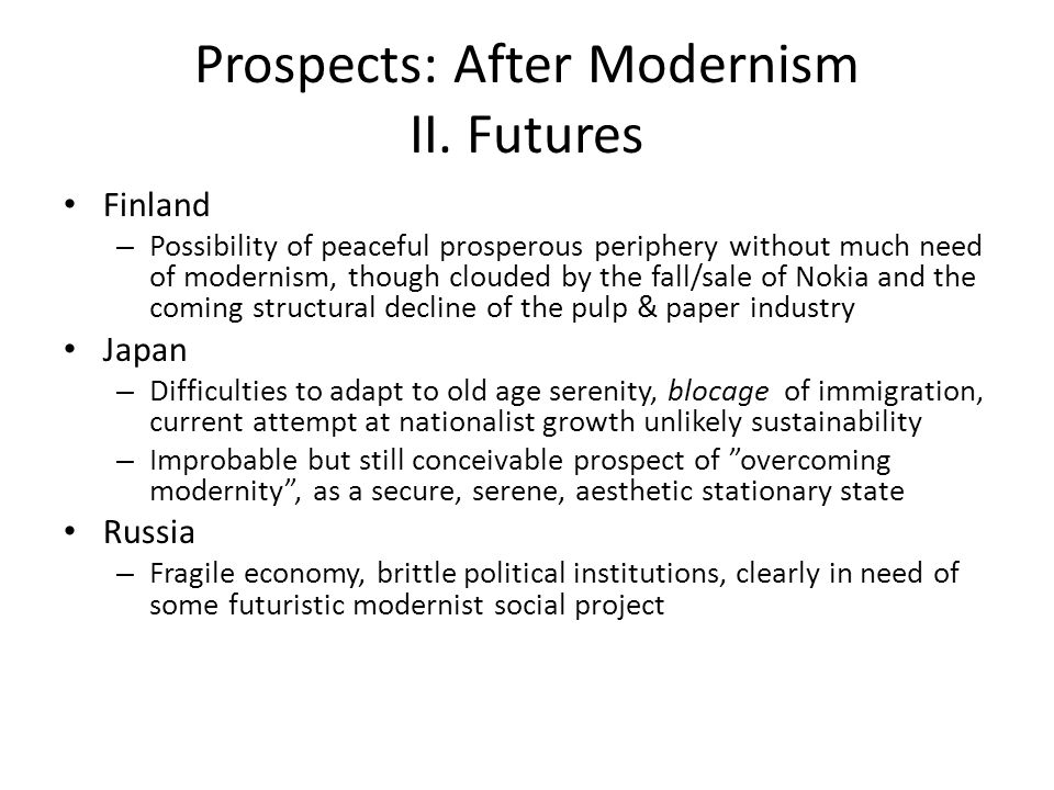 Prospects: After Modernism II.