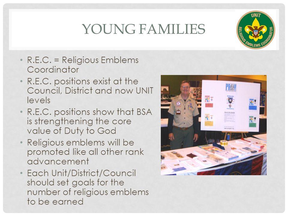 YOUNG FAMILIES R.E.C. = Religious Emblems Coordinator R.E.C.