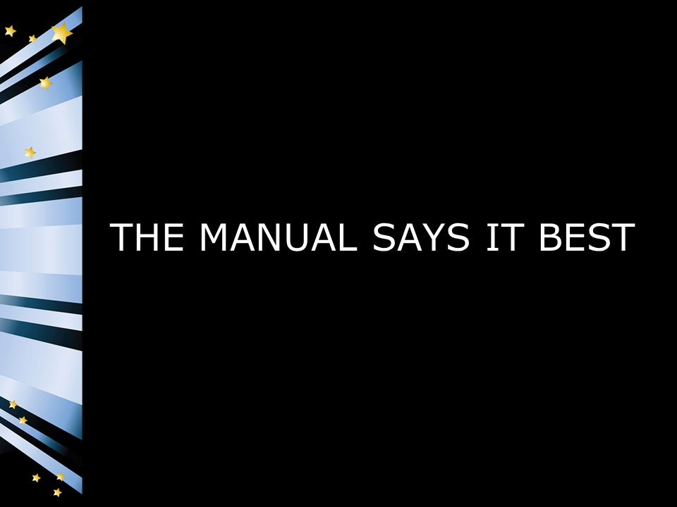 THE MANUAL SAYS IT BEST