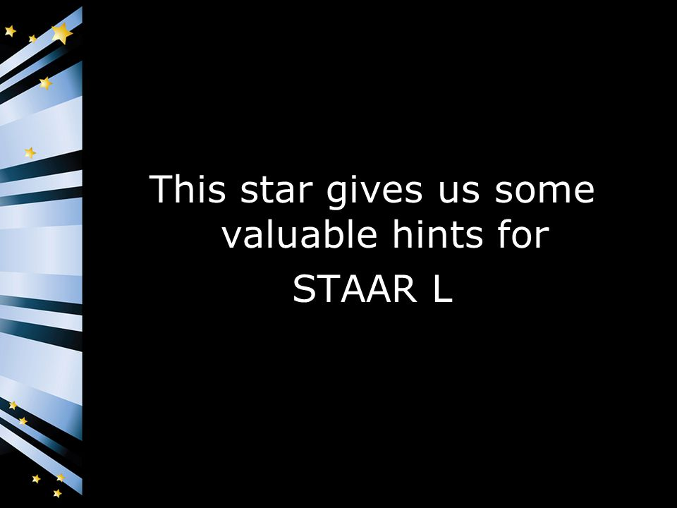 This star gives us some valuable hints for STAAR L
