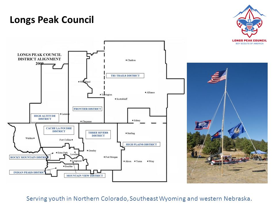 Longs Peak Council Serving youth in Northern Colorado, Southeast Wyoming and western Nebraska.