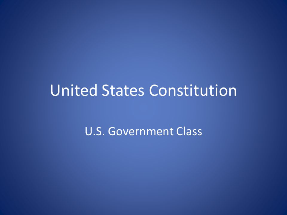 United States Constitution U.S. Government Class