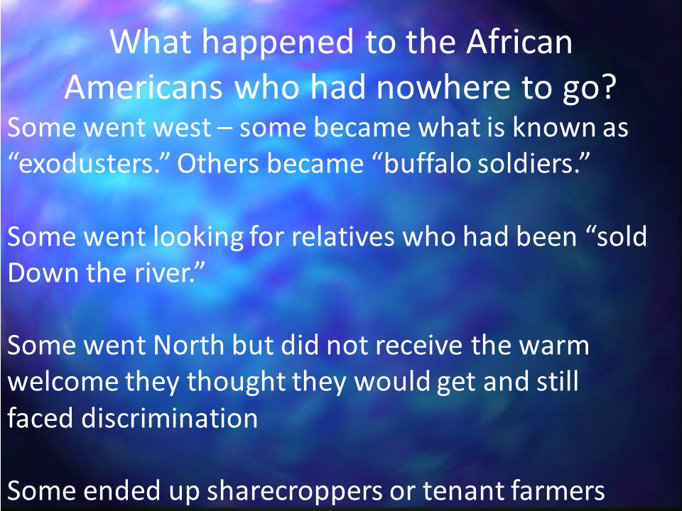 What happened to the African Americans who had nowhere to go.