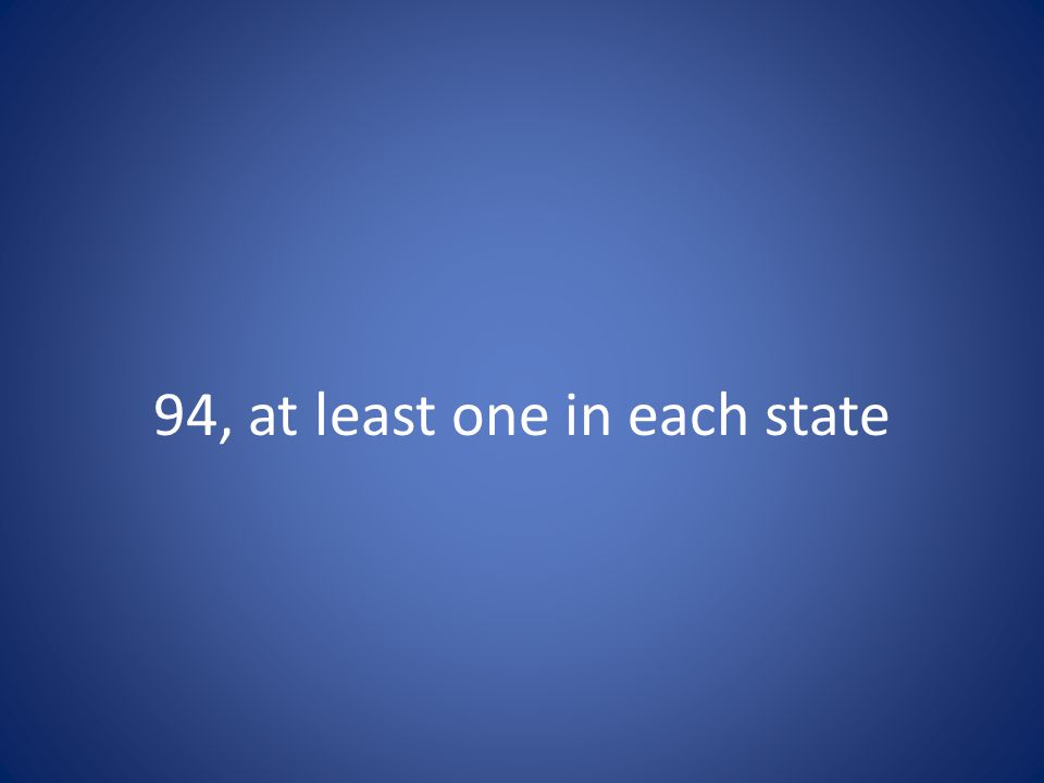 94, at least one in each state