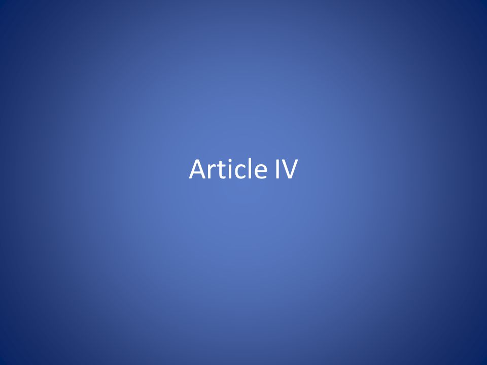 Article IV