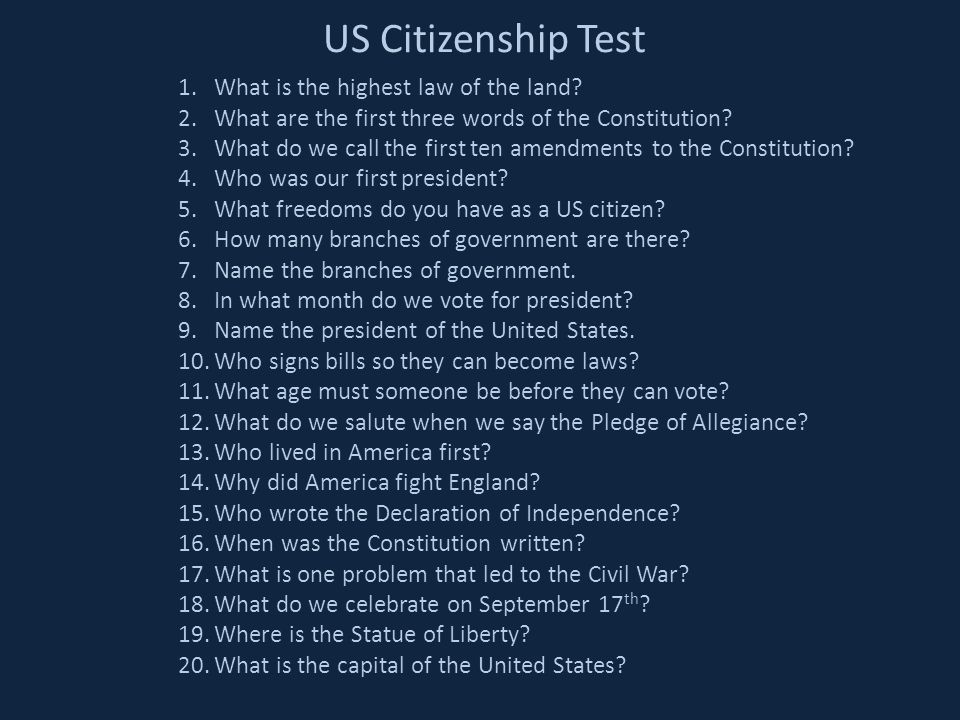 US Citizenship Test 1.What is the highest law of the land.