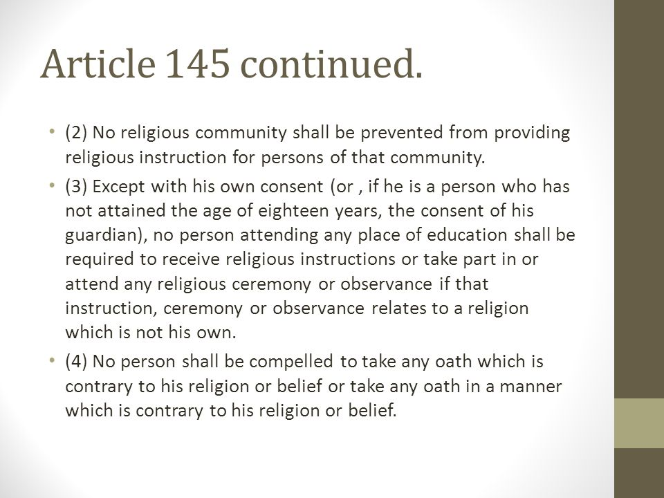 Article 145 limitations Nothing contained in or done under the authority of any law shall be held to be inconsistent with or in contravention of this article to the extent that the law in question makes provision- (a) which is reasonably required (i) in the interest of defence, public safety, public order, public morality or public health; or (ii) for the purposes of protecting the rights and freedoms of other persons, including the right to observe and practice any religion without unsolicited intervention of members of any other religion; or