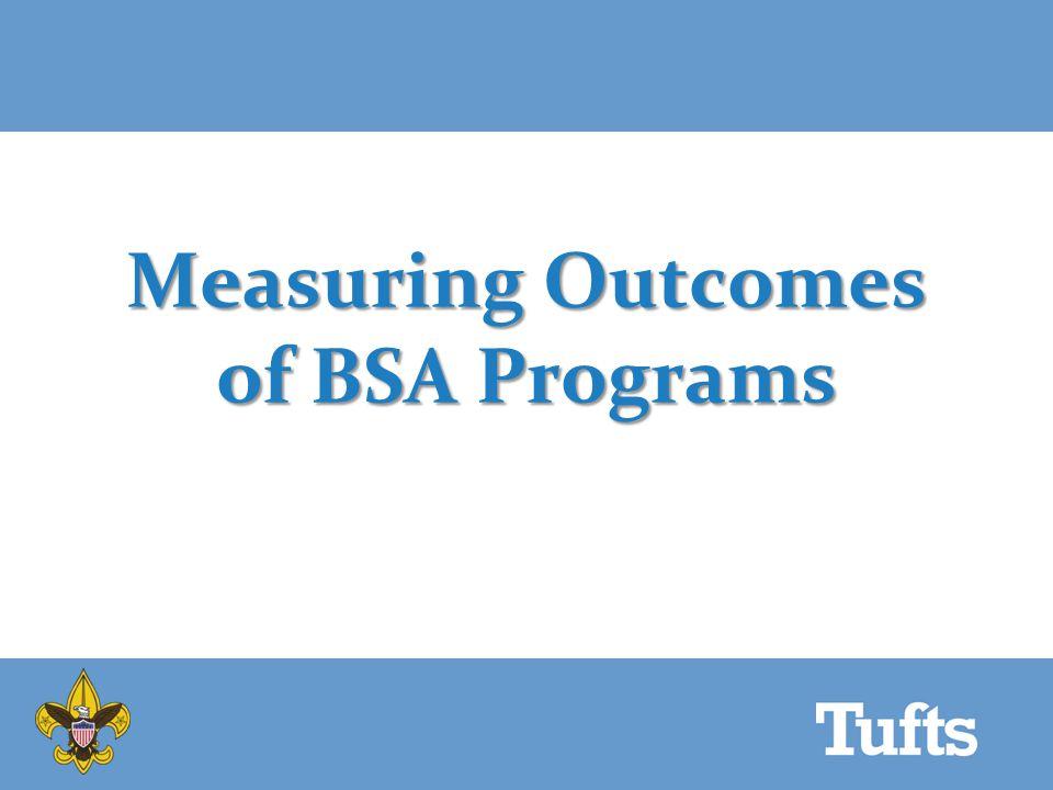 Measuring Outcomes of BSA Programs