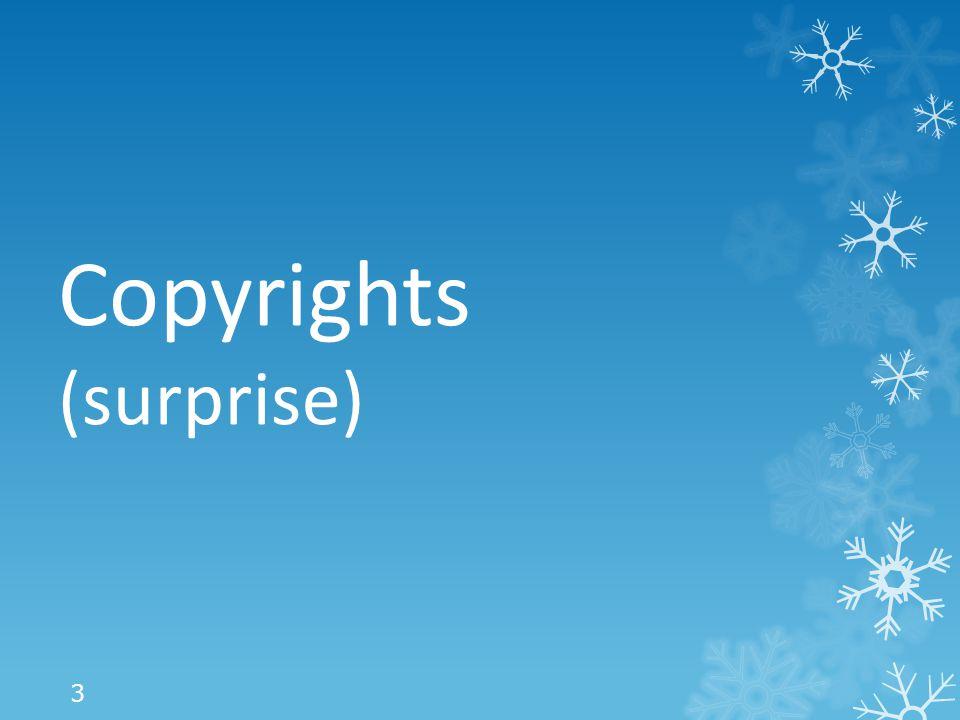 Copyrights (surprise) 3