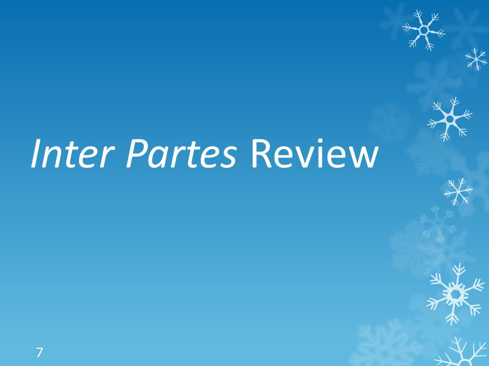 Inter Partes Review 7