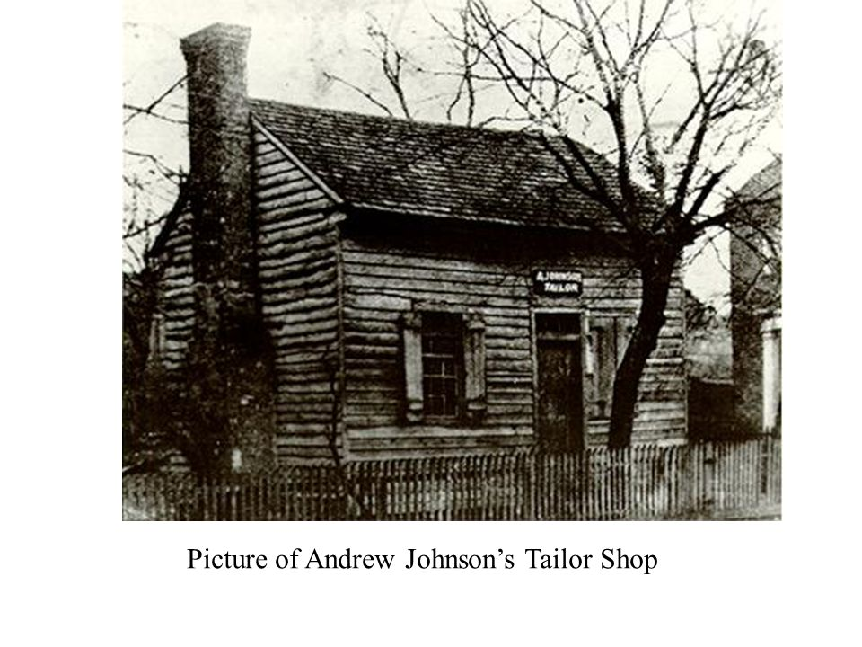 Picture of Andrew Johnson's Tailor Shop