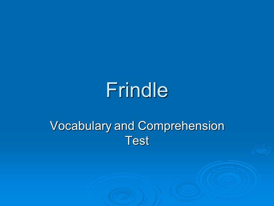 Frindle Vocabulary and Comprehension Test