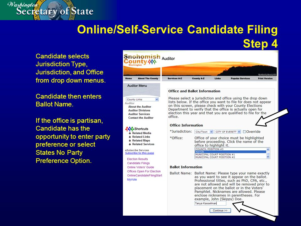 Online/Self-Service Candidate Filing Step 4 Candidate selects Jurisdiction Type, Jurisdiction, and Office from drop down menus.
