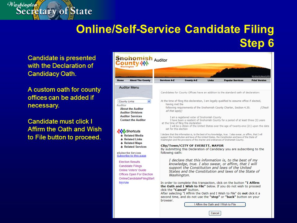 Online/Self-Service Candidate Filing Step 6 Candidate is presented with the Declaration of Candidacy Oath.