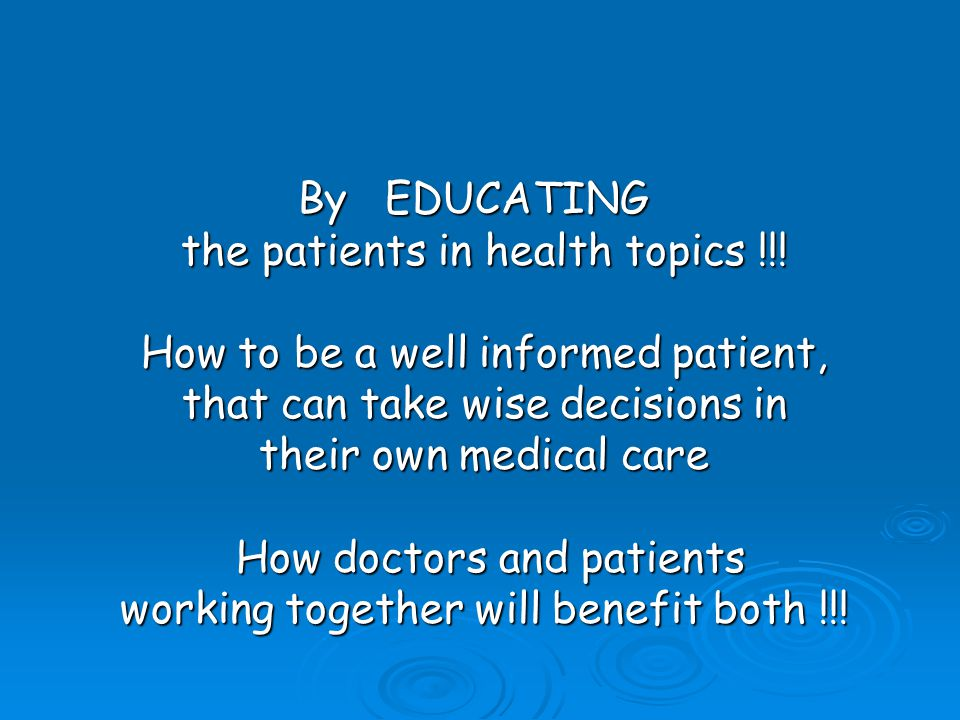 By EDUCATING the patients in health topics !!.
