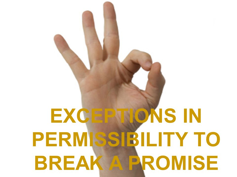 Making a promise with no intention of keeping it Making a promise intending to keep it and then later deciding to break it