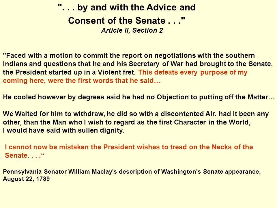 Faced with a motion to commit the report on negotiations with the southern Indians and questions that he and his Secretary of War had brought to the Senate, the President started up in a Violent fret.