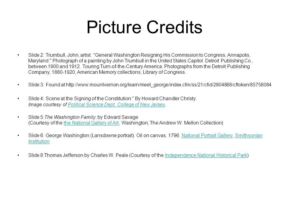 Picture Credits Slide 2: Trumbull, John, artist.