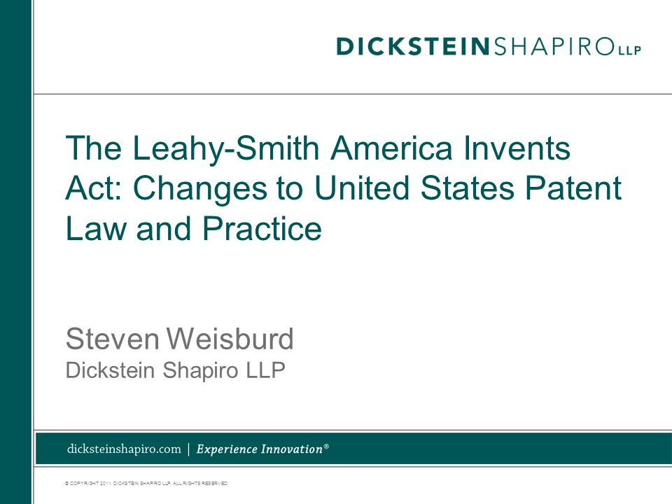 © COPYRIGHT 2011. DICKSTEIN SHAPIRO LLP. ALL RIGHTS RESERVED.