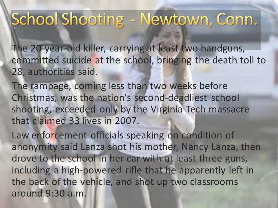 The 20-year-old killer, carrying at least two handguns, committed suicide at the school, bringing the death toll to 28, authorities said.