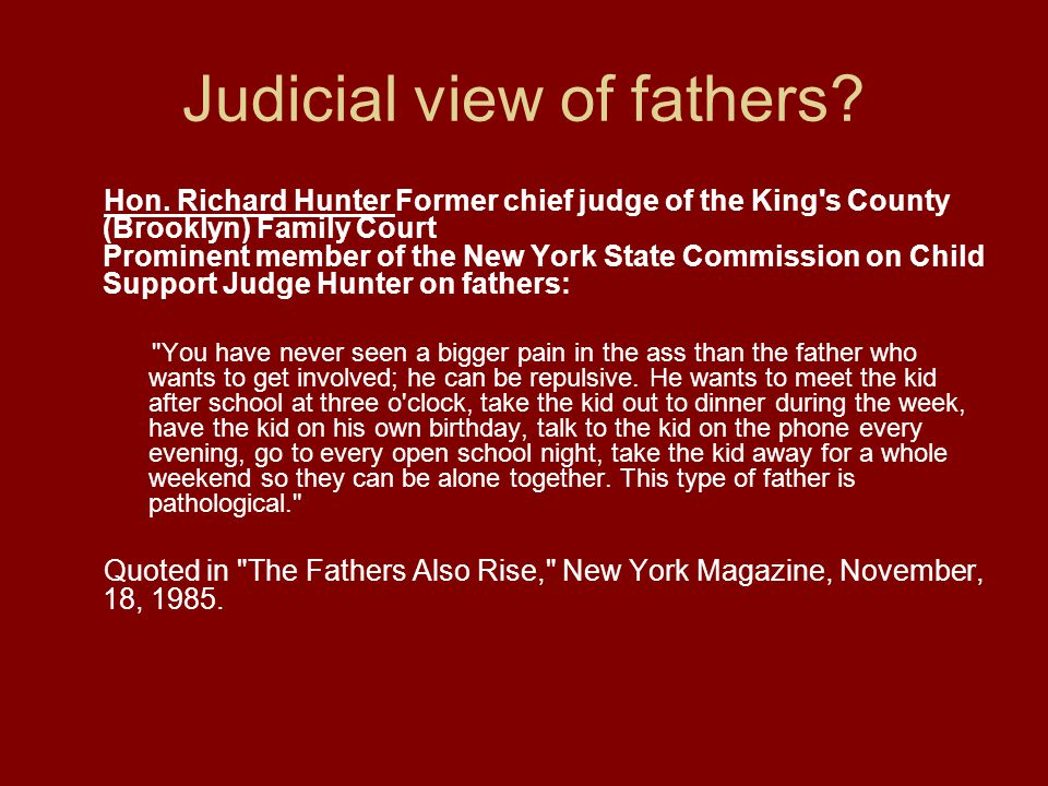Judicial view of fathers.Hon.