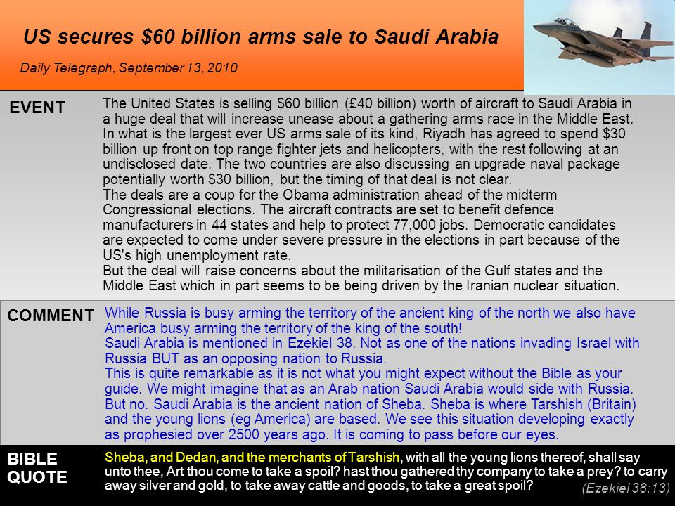 US secures $60 billion arms sale to Saudi Arabia The United States is selling $60 billion (£40 billion) worth of aircraft to Saudi Arabia in a huge deal that will increase unease about a gathering arms race in the Middle East.