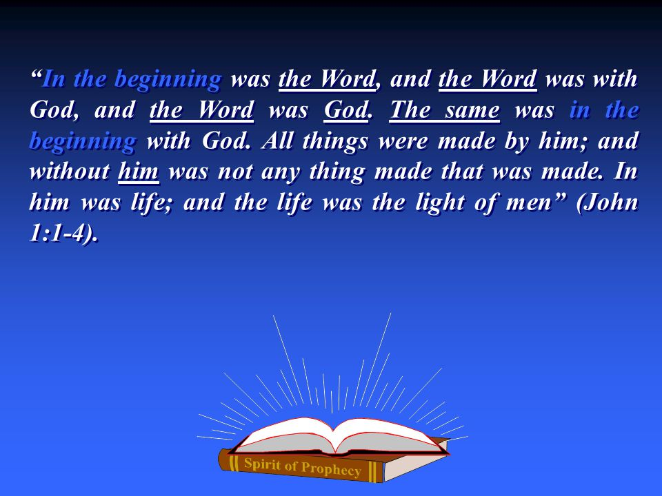 The Word was God, or Divine And The Word GOD with was The Same (Word) was in the beginning with God.