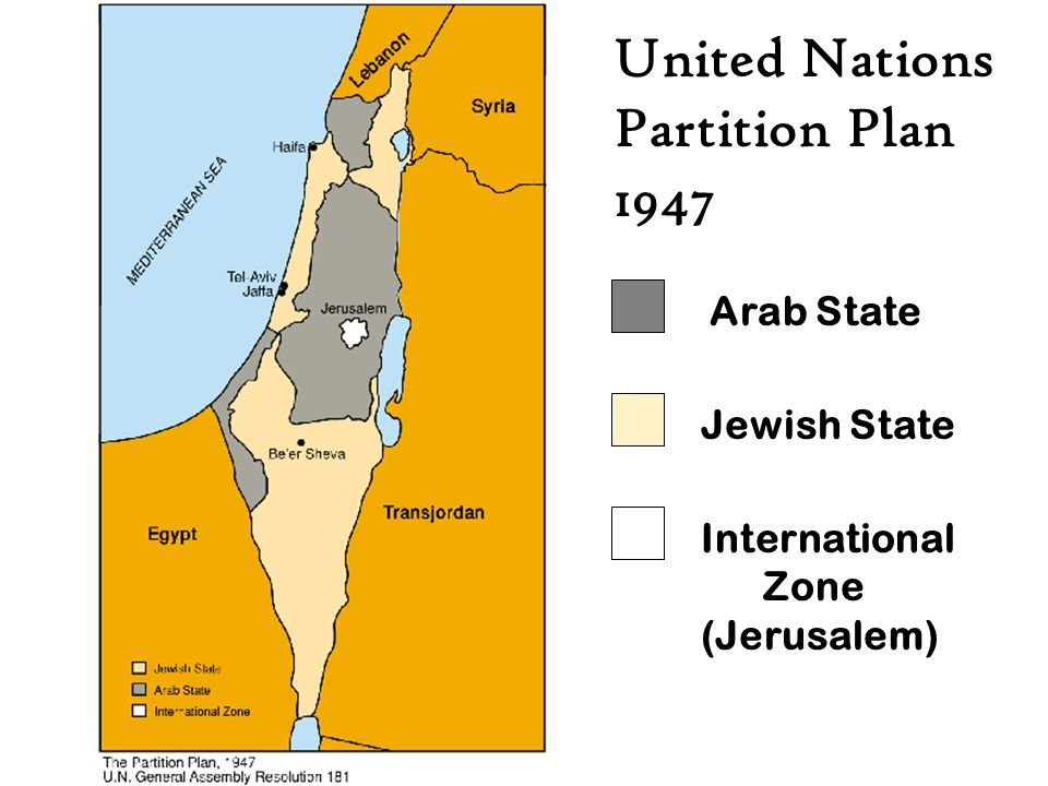 United Nations Partition Plan 1947 Arab State Jewish State International Zone (Jerusalem)
