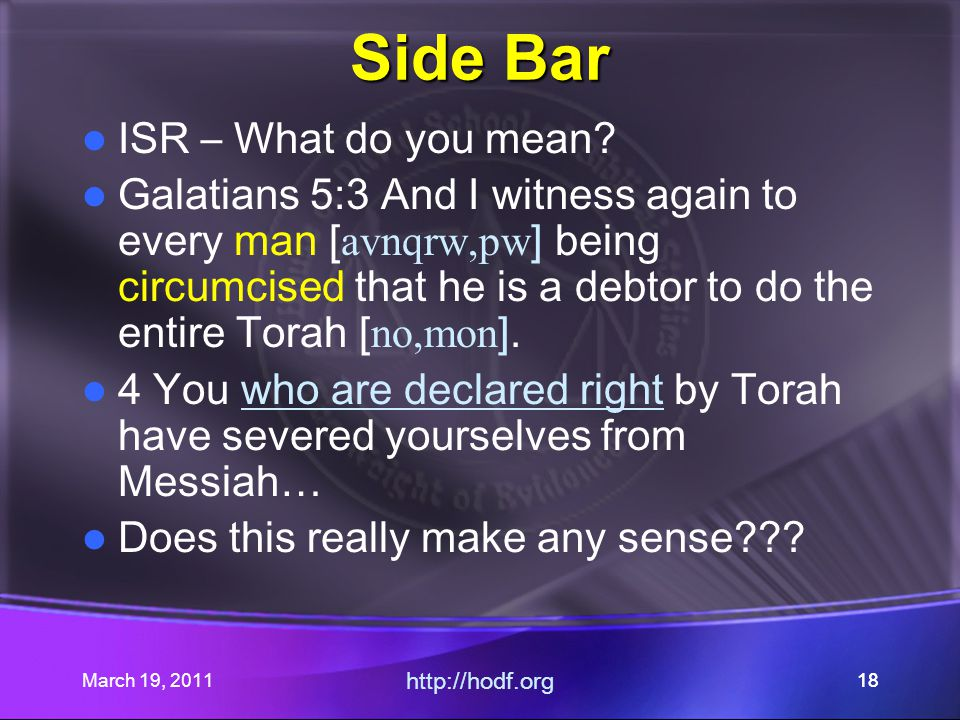 March 19, 2011 http://hodf.org 18 Side Bar ISR – What do you mean.