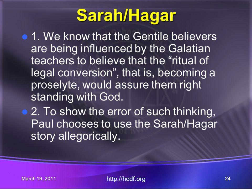 March 19, 2011 http://hodf.org 24 Sarah/Hagar 1.