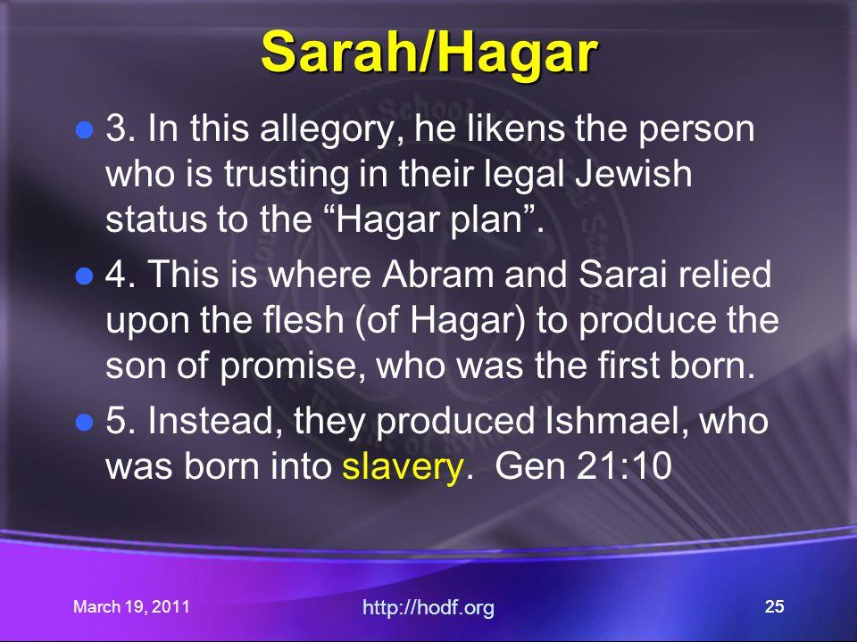 March 19, 2011 http://hodf.org 25 Sarah/Hagar 3.