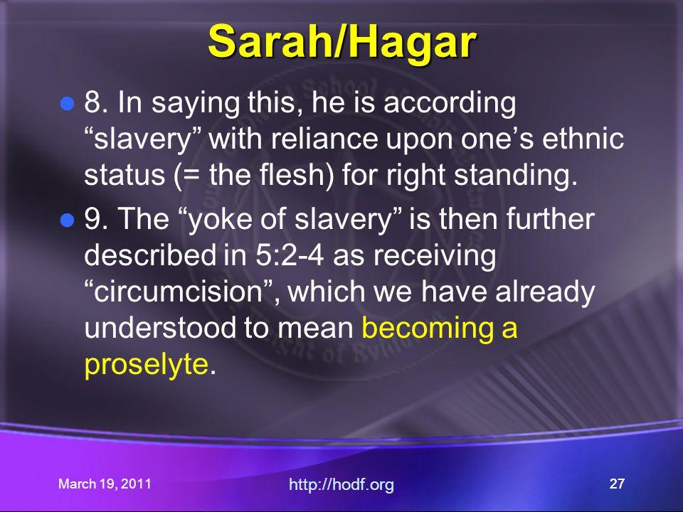 March 19, 2011 http://hodf.org 27 Sarah/Hagar 8.