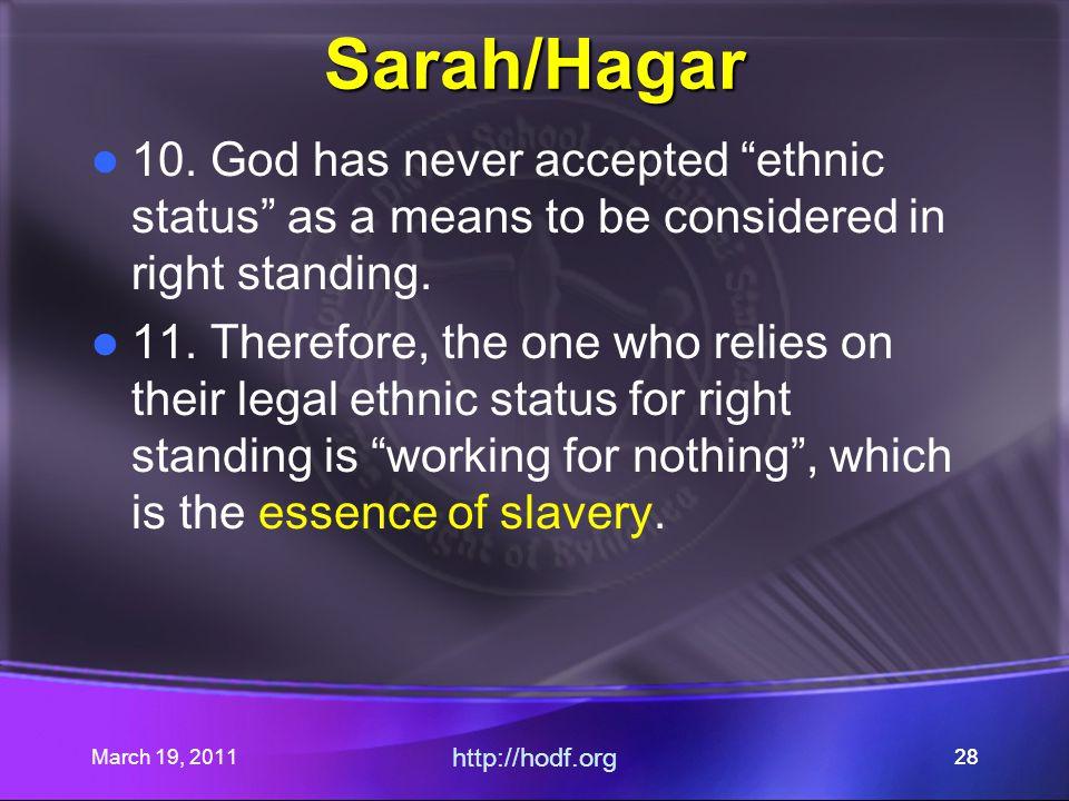 March 19, 2011 http://hodf.org 28 Sarah/Hagar 10.