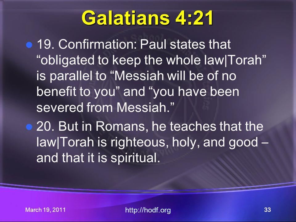 March 19, 2011 http://hodf.org 33 Galatians 4:21 19.