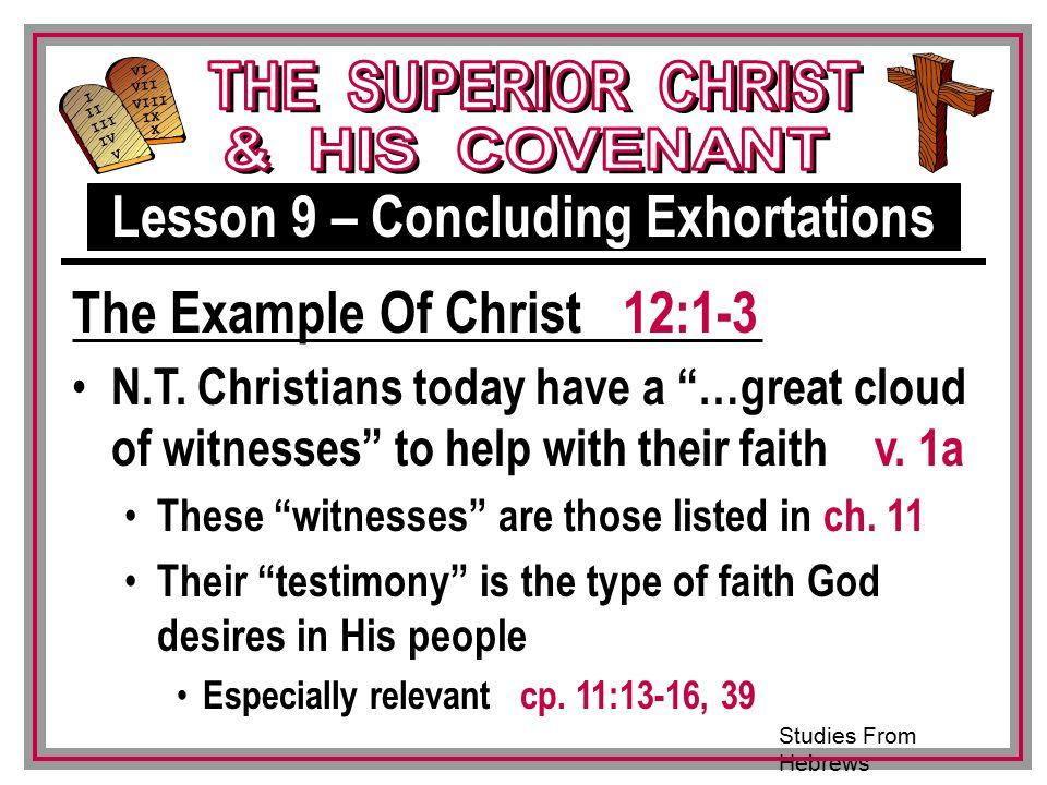 Studies From Hebrews III VI VII VIII IX X I II IV V III N.T.