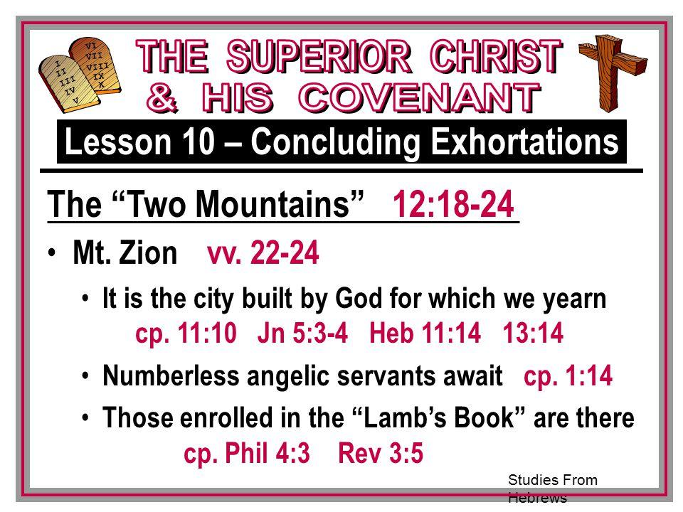 Studies From Hebrews III VI VII VIII IX X I II IV V III Mt.