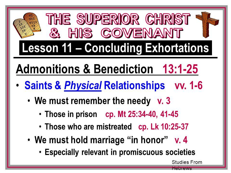 Studies From Hebrews III VI VII VIII IX X I II IV V III Saints & Physical Relationships vv.