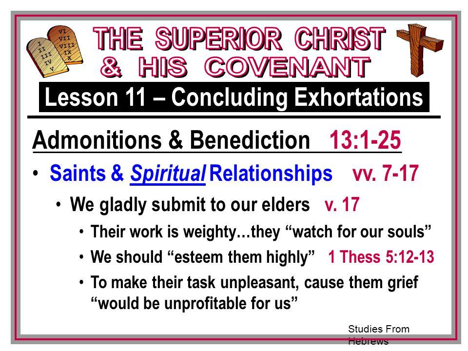 Studies From Hebrews III VI VII VIII IX X I II IV V III Saints & Spiritual Relationships vv.